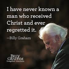 Billy Graham Quotes 25 Best 24 Inspiring Graphics To Share Pinterest Billy Graham Regrets