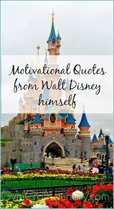 Disneyland Quotes Dreams Best of 24 Quotes About Dreams From Walt Disney