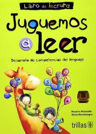 Read reviews from world's largest community for readers. Juguemos A Leer Desarrollo De Competencias Del Lenguaje Libro De Lectura By Rosario Ahumada
