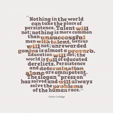 Calvin Coolidge Quotes Persistence Delectable Nothing In The World Can Take The Place Of Persistence Talent Will