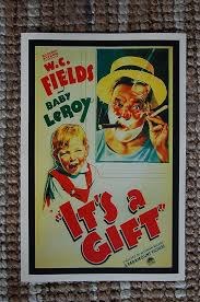 Its A Gift Lobby Card Movie Poster W.C. Fields Baby Leroy | Lobby cards,  Movie posters, Poster