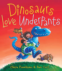 amazon dinosaurs love underpants the underpants books 9781416989387 claire freedman ben cort books