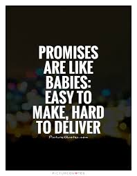 40 Best Promise Quotes And Sayings Amazing Promise Quotes