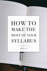 Designing A Motivational Syllabus Make The Most Of Your Syllabus College Life College