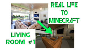 Minecraft Bedroom In Real Life Minecraft Real Life To Minecraft Modern Living Room 1 Youtube
