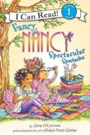 Fancy Nancy: Spectacular Spectacles: Jane O'Connor Illustrated By: Robin  Preiss Glasser: 9780061882647 - Christianbook.com