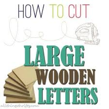 how to cut large wooden letters