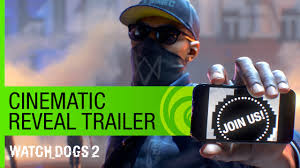 watch dogs 2 trailer. Beautiful Trailer Intended Watch Dogs 2 Trailer YouTube
