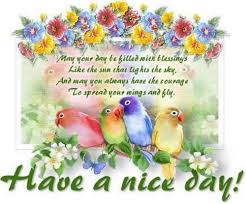 Have A Great Day Quotes Gorgeous 48 Have A Nice Day Quotes WishesGreeting