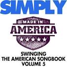 Simply Swinging the American Songbook, Vol. 5