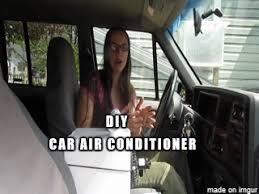 car no air conditioner. diy car ac with no ice? anonymous mon mar 30 11:07:29 2015 no.791449 [reply] [original] [archived.moe] air conditioner w