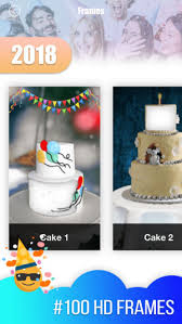 Birthday Cake Photo Frame 2018 On The App Store