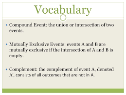 12.4 Probability of Compound Events. Vocabulary Compound Event ...