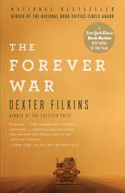 The Forever War: Filkins, Dexter: 8601420107779: Amazon.com: Books