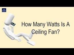 how many watts is a ceiling fan