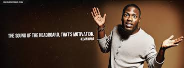 Kevin Hart Quotes New Kevin Hart Headboard Motivation Quote Facebook Cover FBCoverStreet