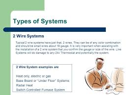 hunter thermostat training ppt types of systems 2 wire systems 2 wire system examples are