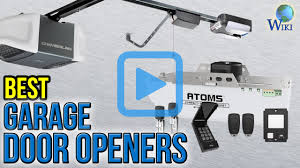 best garage door openersTop 8 Garage Door Openers of 2017  Video Review