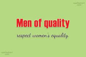 Equality Quotes And Sayings Images Pictures CoolNSmart Amazing Respect A Woman Quotes