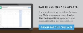 bar liquor inventory spreadsheet how to do liquor inventory at your bar or restaurant bevspot