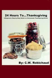 Thanksgiving: A Beginners Step-by-Step Guide