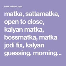 Morning Syndicate Panel Chart Matka Sattamatka Open To Close Kalyan Matka Bossmatka
