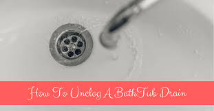 home remes how to unclog a bathtub drain with bleach and other agents
