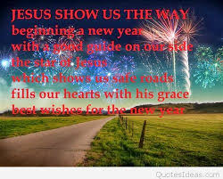 Christian New Year Wishes Quote Best Of Religious Happy New Year Sayings Quotes Wishes 24