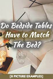 do bedside tables have to match the bed