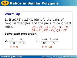 Dimension and shape local standards: Holt Mcdougal Geometry 7 1 Ratios In Similar Polygons 7 1 Ratios In Similar Polygons Holt Geometry Warm Up Warm Up Lesson Presentation Lesson Presentation Ppt Download