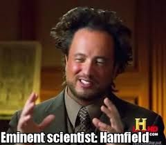 Meme Maker - Eminent scientist: Hamfield Meme Maker! via Relatably.com