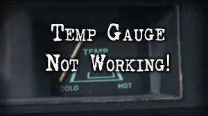 tech tip temperature gauge not working tech tip temperature gauge not working