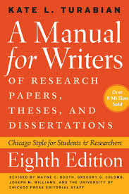 a manual for writers of research papers theses and dissertations  a manual for writers of research papers theses and dissertations eighth edition