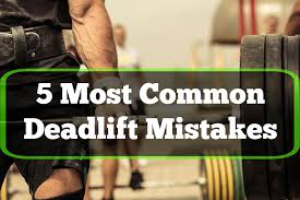 Deadlift \u2013 The 5 Most Common Mistakes - Justin Woltering