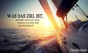 Erfolg Sprüche Das Ziel Der Wind Und Der Steuermann