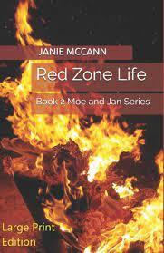 Red Zone Life: Book 2 Moe and Jan Series by JANIE MCCANN, Paperback |  Barnes & Noble®