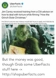 alive and the grinch uberfacts uberfacts jim carrey received from