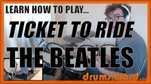 ☆ ticket to ride the beatles ☆ drum lesson preview how to  ticket to ride the beatles ☆ drum lesson preview how to play song ringo starr