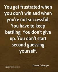 Quotes About Second Guessing Yourself Best of Daunte Culpepper Quotes QuoteHD