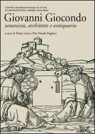 Giovanni Giocondo. Umanista, architetto, antiquario - - Libro - Mondadori  Store