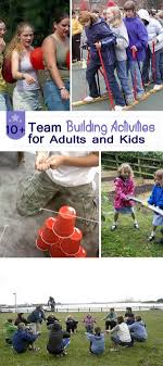 best ideas about team building games team 10 team building activities for adults and kids