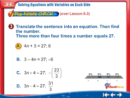 over lesson 8 3 translate the sentence into an equation then find