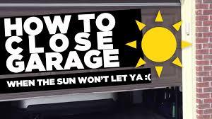 how to fix garage door sensorHow To Close Garage Door When The Sun Wont Let You  YouTube
