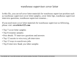 Best Solutions Of Warehouse Supervisor Cover Letter About Sample