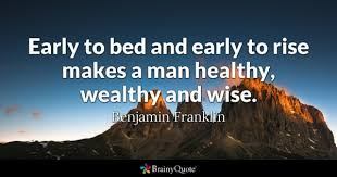 health quotes brainyquote early to bed and early to rise makes a man healthy wealthy and wise