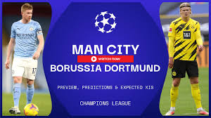 Manchester City vs Borussia Dortmund Live free Stream Reddit: Watch UEFA  Champions League online