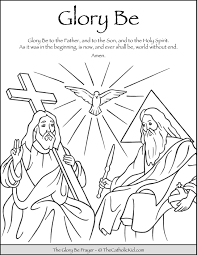 In addition, the kid is carried away and does not bother his mother while she does her business. Glory Be Prayer Coloring Page Thecatholickid Com