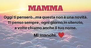 A te mamma C'è un posto nel mio cuore, in cui ti ritrovo. (BELLISSIMA DA  LEGGERE) (Pane e Circo) | Citazioni commoventi, Mamma, Citazioni mamma