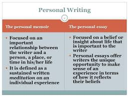 Personal Writing The Memoir And The Personal Essay Ppt Video