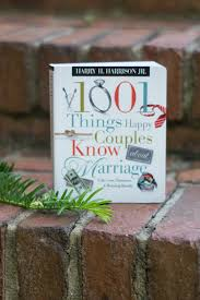 1001 Things Happy Couples Know Happy Couple Happy Couples